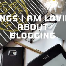 Things I am loving about Blogging